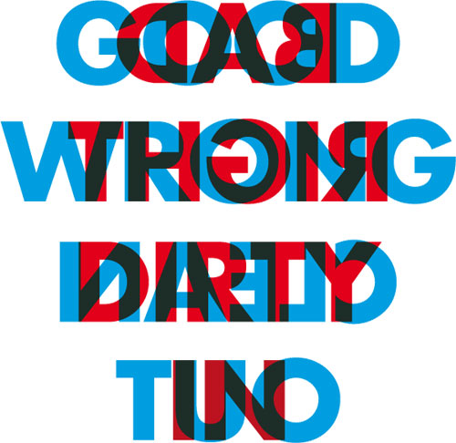 Good/Bad, Right/Wrong, Dirty/Clean, In/Out
