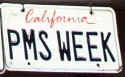 Funny License Plates - PMS Week
