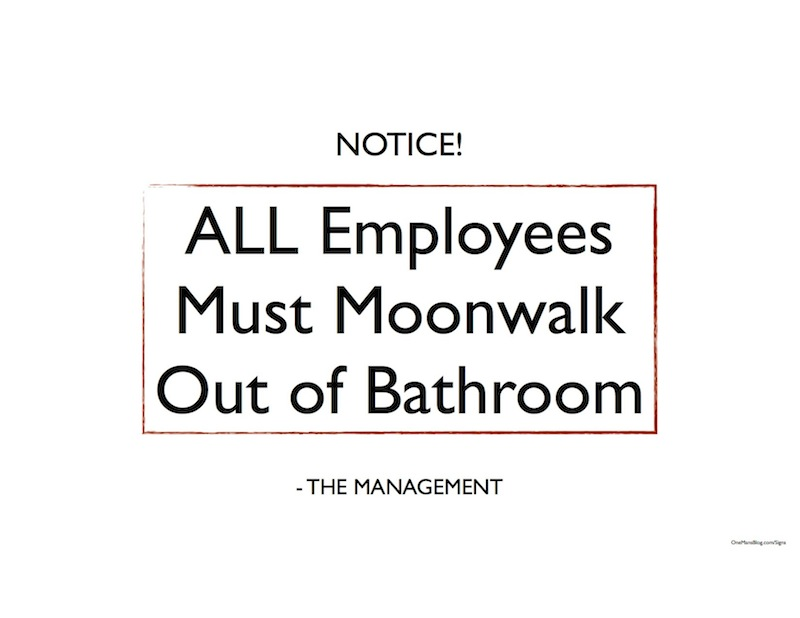 Funny Office Signs To Print Funny sign  all employees