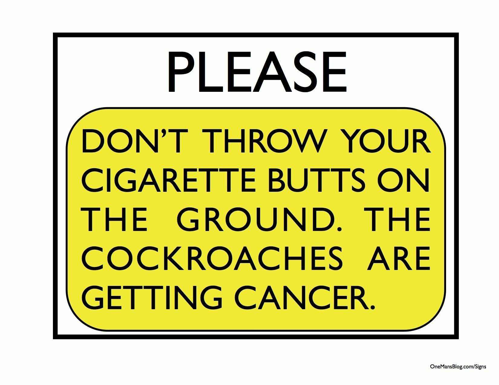 funny sign please dont throw cigarette butts
