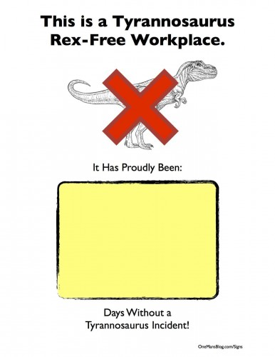 Funny Sign - Tyrannosaurus Free Workplace