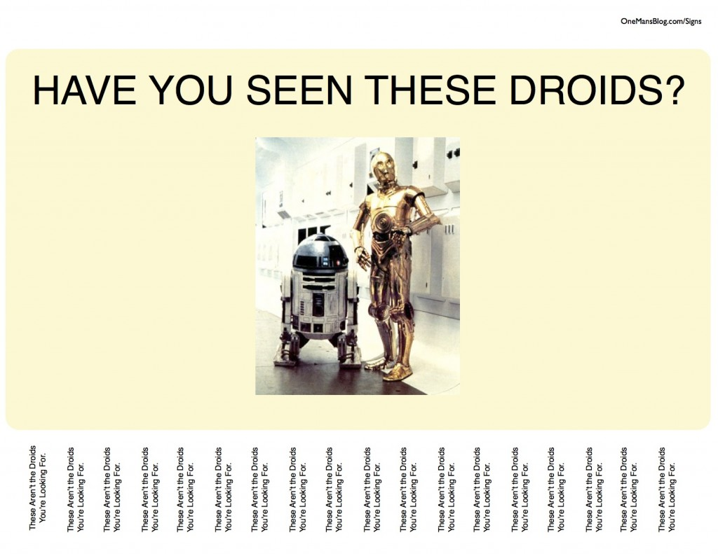 Have You Seen These Droids